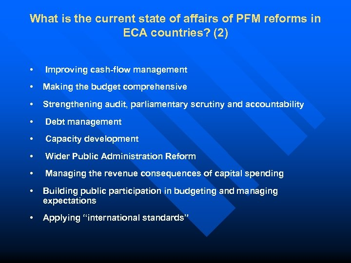 What is the current state of affairs of PFM reforms in ECA countries? (2)