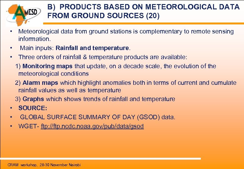 B) PRODUCTS BASED ON METEOROLOGICAL DATA FROM GROUND SOURCES (20) • Meteorological data from