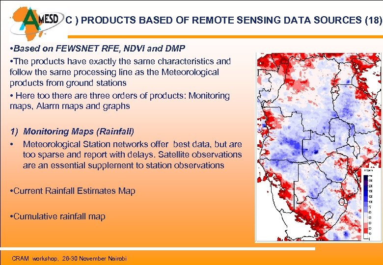 C ) PRODUCTS BASED OF REMOTE SENSING DATA SOURCES (18) • Based on FEWSNET