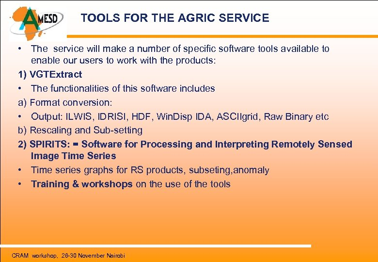 TOOLS FOR THE AGRIC SERVICE • The service will make a number of