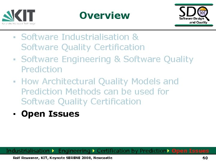 Overview ▪ Software Industrialisation & Software Quality Certification ▪ Software Engineering & Software Quality