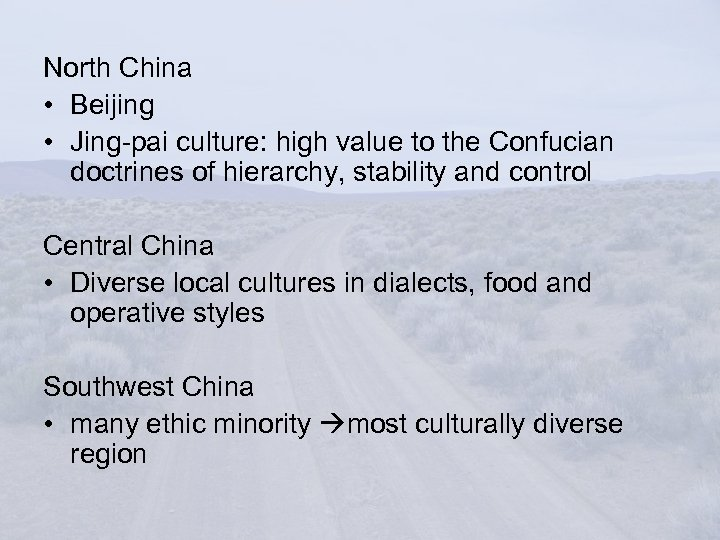 North China • Beijing • Jing-pai culture: high value to the Confucian doctrines of