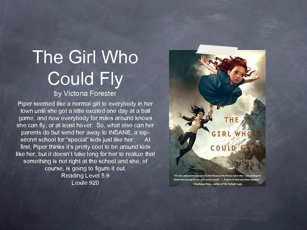 The Girl Who Could Fly by Victoria Forester Piper seemed like a normal girl