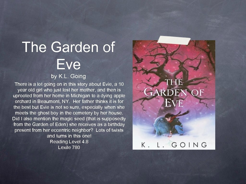 The Garden of Eve by K. L. Going There is a lot going on