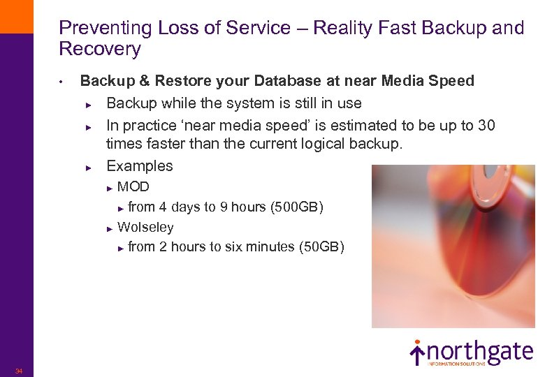 Preventing Loss of Service – Reality Fast Backup and Recovery • Backup & Restore