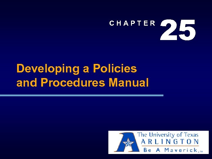 CHAPTER Developing a Policies and Procedures Manual 25