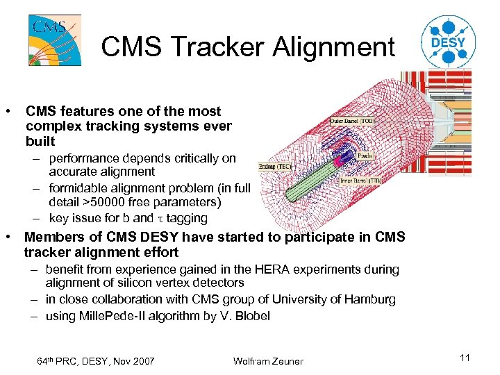 CMS Tracker Alignment • CMS features one of the most complex tracking systems ever