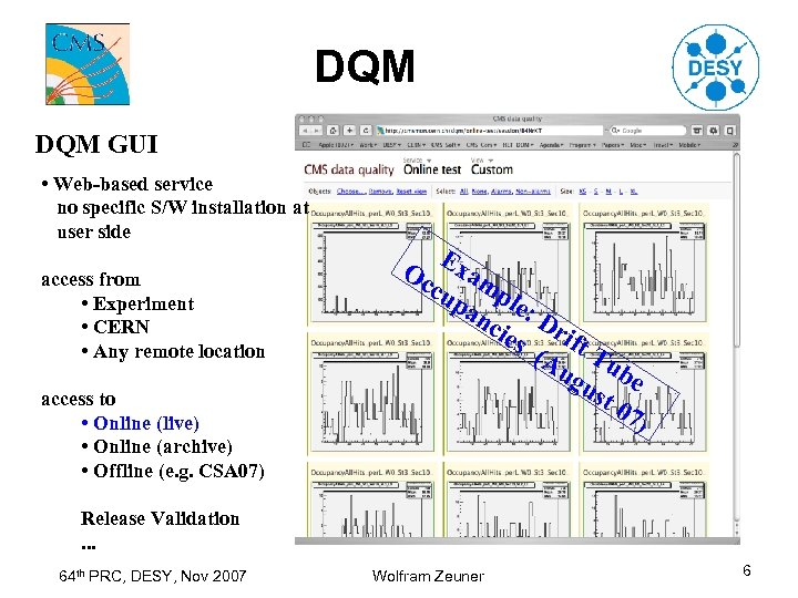 DQM GUI • Web-based service no specific S/W installation at user side access from