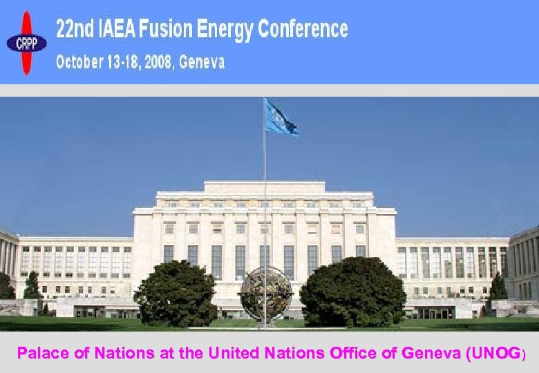 Palace of Nations at the United Nations Office of Geneva (UNOG)