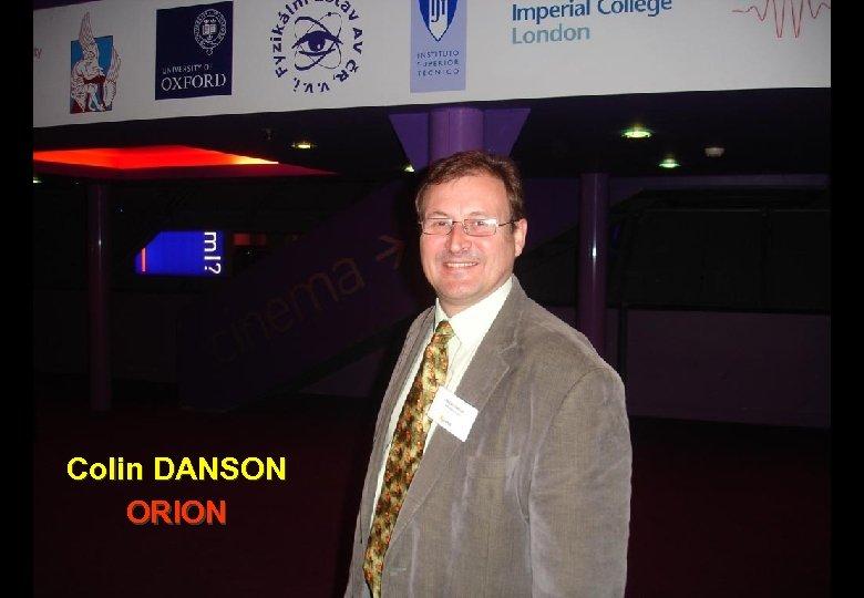 Colin DANSON ORION