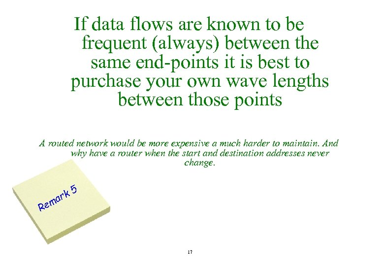 If data flows are known to be frequent (always) between the same end-points it