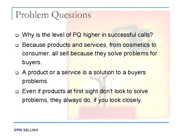 Problem Questions q q Why is the level of PQ higher in successful calls?