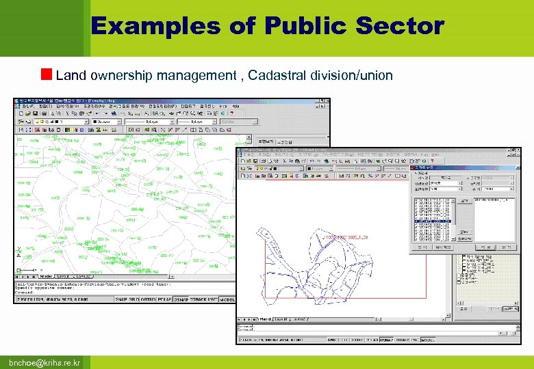 Examples of Public Sector Land ownership management , Cadastral division/union bnchoe@krihs. re. kr