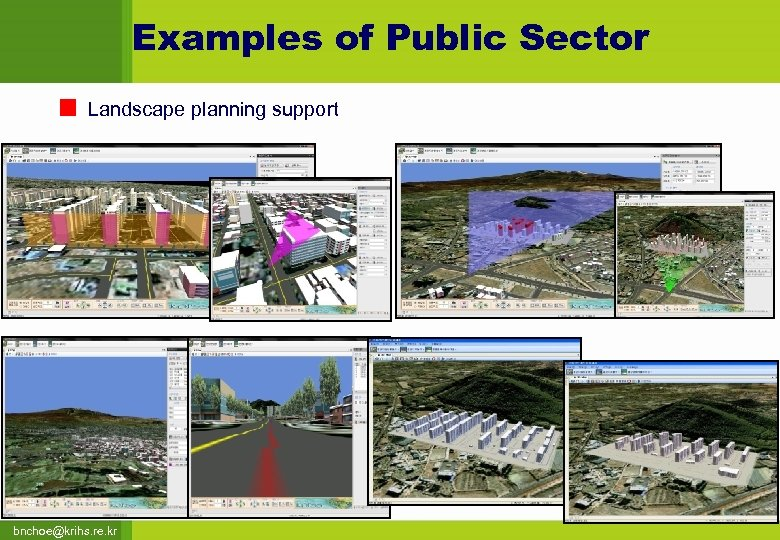 Examples of Public Sector Landscape planning support bnchoe@krihs. re. kr
