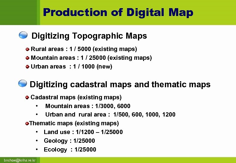 Production of Digital Map Digitizing Topographic Maps Rural areas : 1 / 5000 (existing