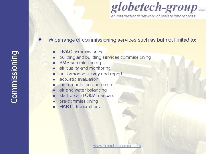 Commissioning Wide range of commissioning services such as but not limited to: n n