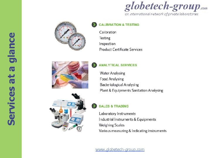 Services at a glance www. globetech-group. com