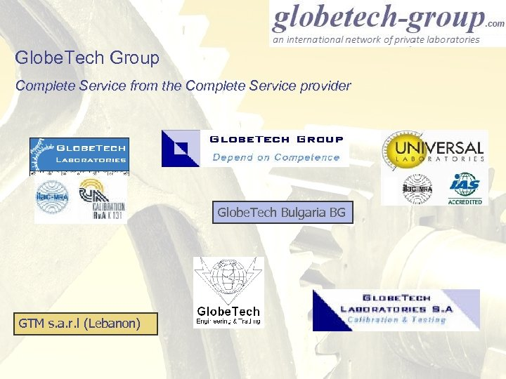 Globe. Tech Group Complete Service from the Complete Service provider Globe. Tech Bulgaria BG