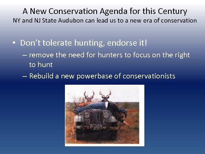 A New Conservation Agenda for this Century NY and NJ State Audubon can lead