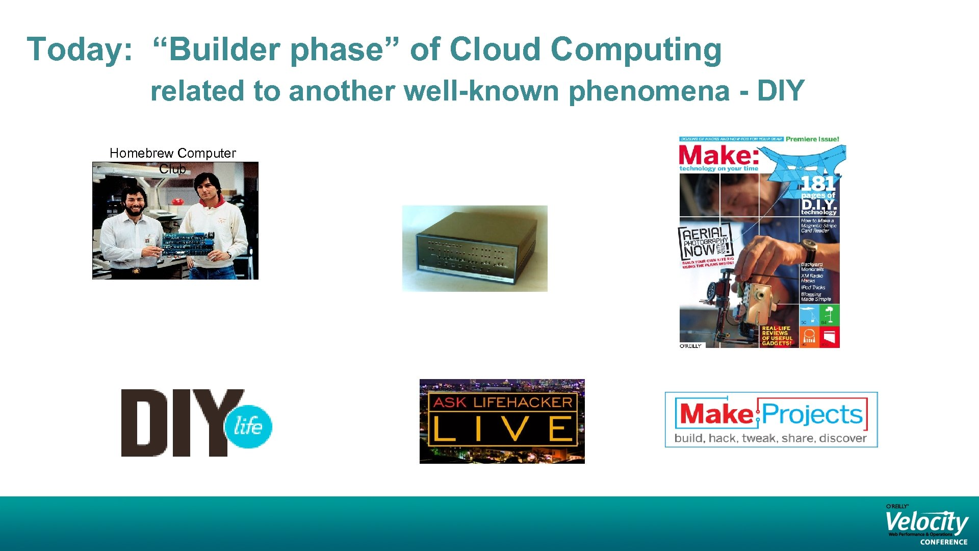 """Today: """"Builder phase"""" of Cloud Computing related to another well-known phenomena - DIY Homebrew"""