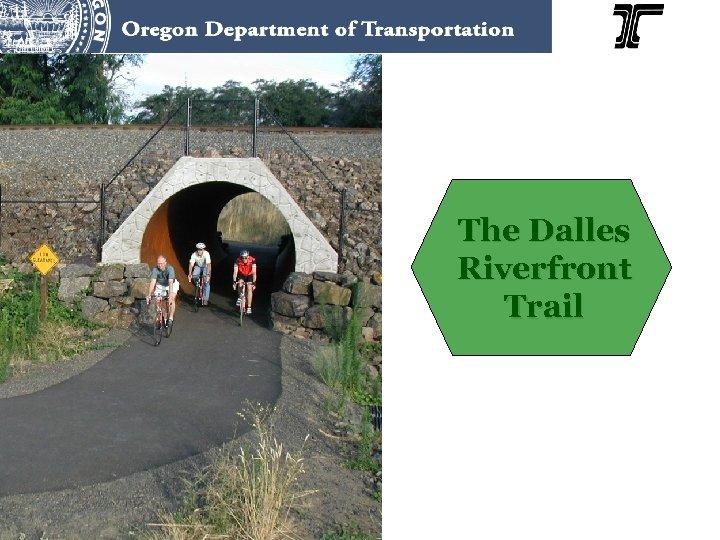 The Dalles Riverfront Trail