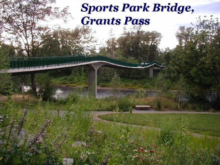 Sports Park Bridge, Grants Pass