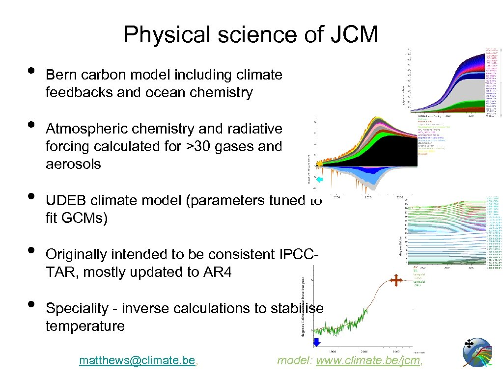 Physical science of JCM • • • Bern carbon model including climate feedbacks and