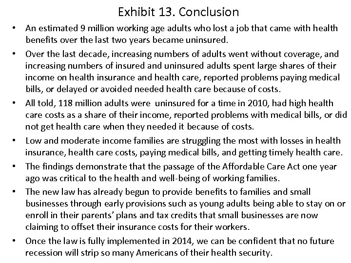 Exhibit 13. Conclusion • An estimated 9 million working age adults who lost a