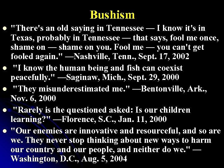 Bushism l l l