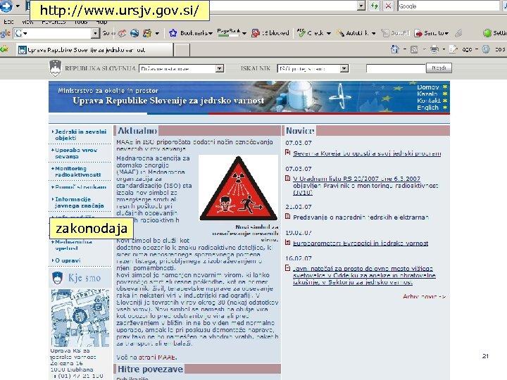 http: //www. ursjv. gov. si/ zakonodaja REPUBLIKA SLOVENIJA MINISTRSTVO ZA OKOLJE IN PROSTOR UPRAVA