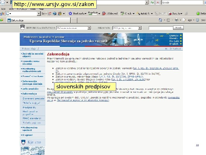 http: //www. ursjv. gov. si/zakon slovenskih predpisov REPUBLIKA SLOVENIJA MINISTRSTVO ZA OKOLJE IN PROSTOR