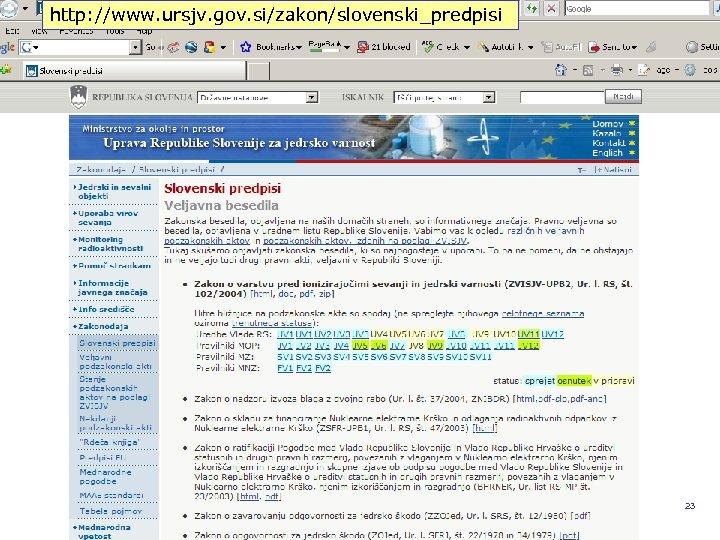 http: //www. ursjv. gov. si/zakon/slovenski_predpisi REPUBLIKA SLOVENIJA MINISTRSTVO ZA OKOLJE IN PROSTOR UPRAVA RS