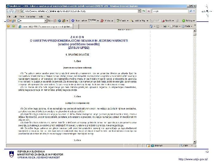 REPUBLIKA SLOVENIJA MINISTRSTVO ZA OKOLJE IN PROSTOR UPRAVA RS ZA JEDRSKO VARNOST 12 http: