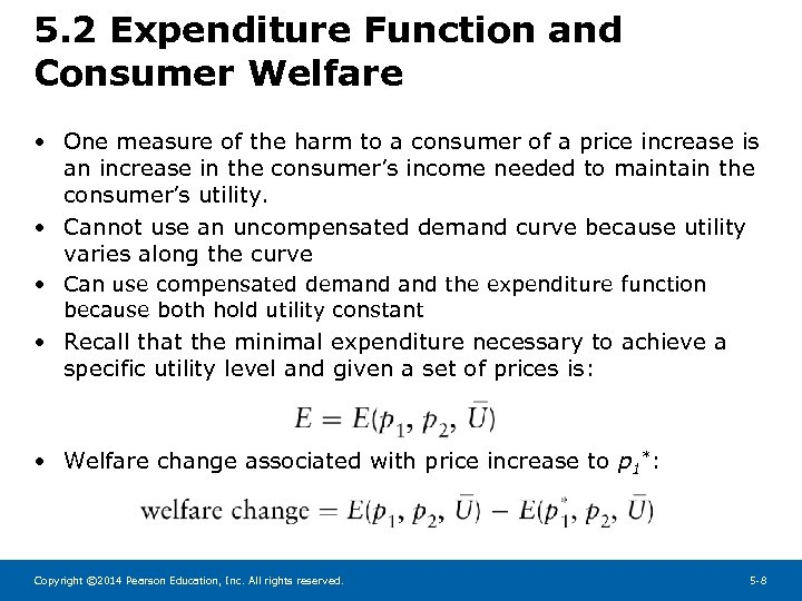 5. 2 Expenditure Function and Consumer Welfare • One measure of the harm to