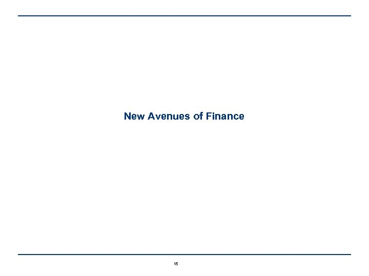 New Avenues of Finance 15