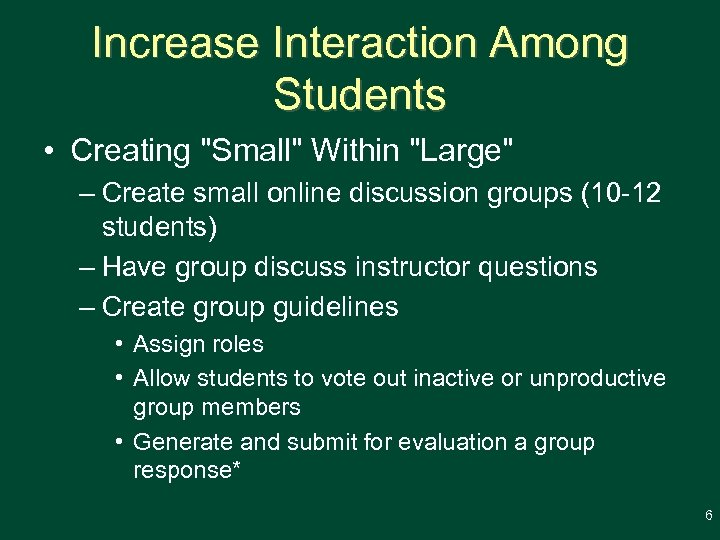 Increase Interaction Among Students • Creating
