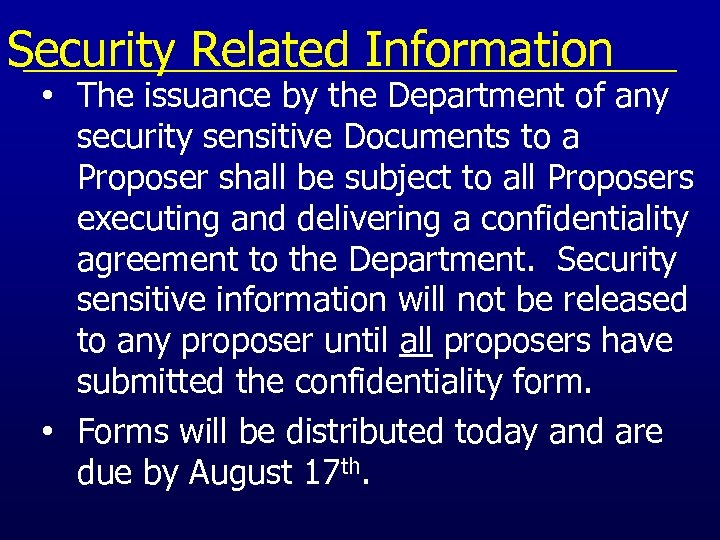 Security Related Information • The issuance by the Department of any security sensitive Documents
