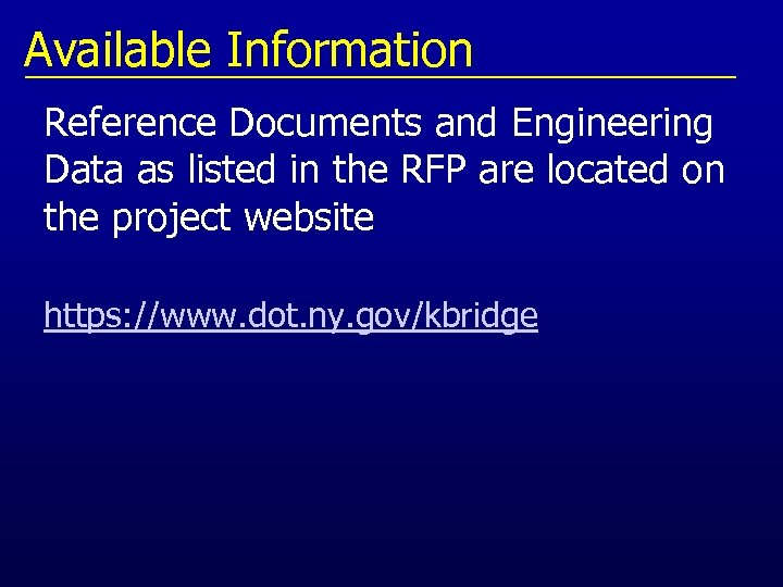 Available Information Reference Documents and Engineering Data as listed in the RFP are located