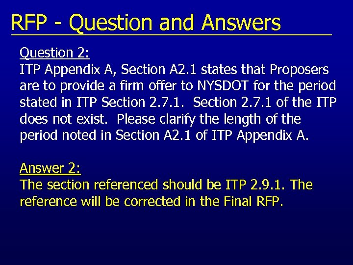 RFP - Question and Answers Question 2: ITP Appendix A, Section A 2. 1