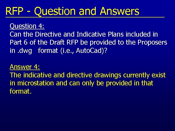 RFP - Question and Answers Question 4: Can the Directive and Indicative Plans included