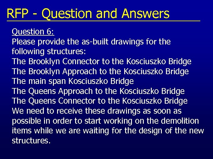 RFP - Question and Answers Question 6: Please provide the as-built drawings for the