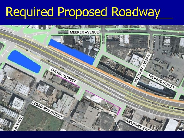Required Proposed Roadway