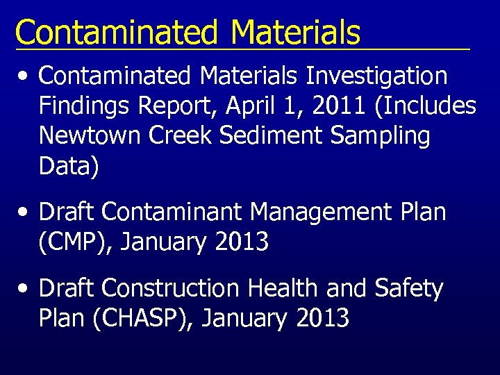 Contaminated Materials • Contaminated Materials Investigation Findings Report, April 1, 2011 (Includes Newtown Creek