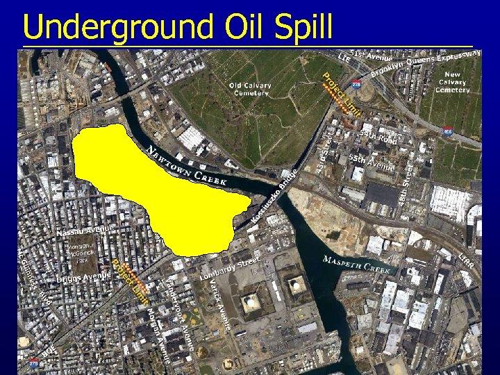 Underground Oil Spill