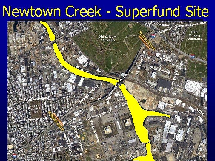 Newtown Creek - Superfund Site