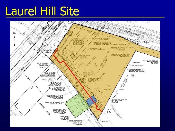 Laurel Hill Site