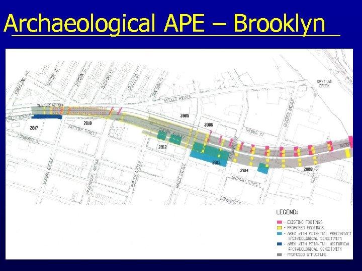 Archaeological APE – Brooklyn
