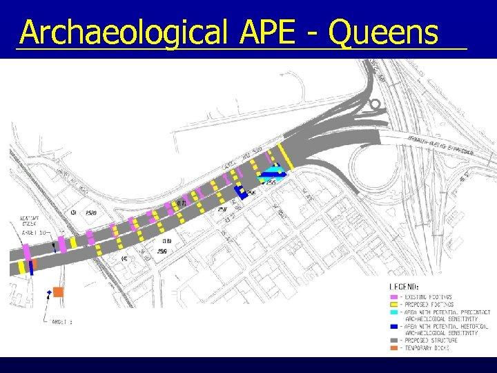 Archaeological APE - Queens