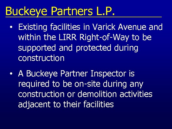 Buckeye Partners L. P. • Existing facilities in Varick Avenue and within the LIRR
