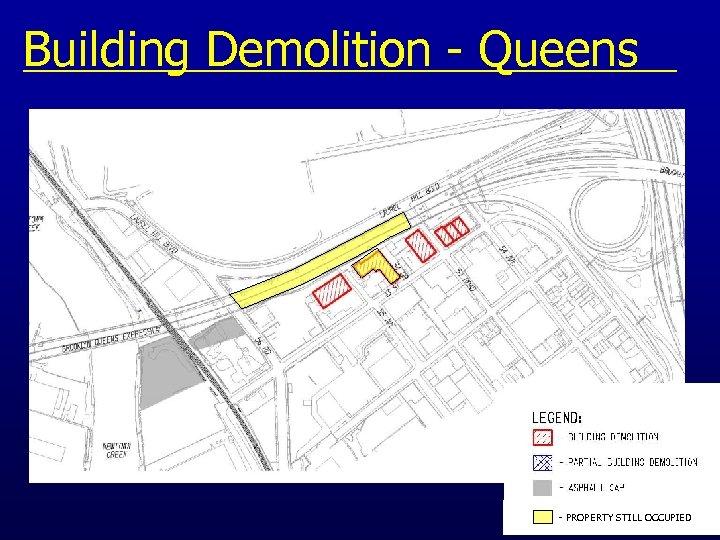 Building Demolition - Queens - PROPERTY STILL OCCUPIED